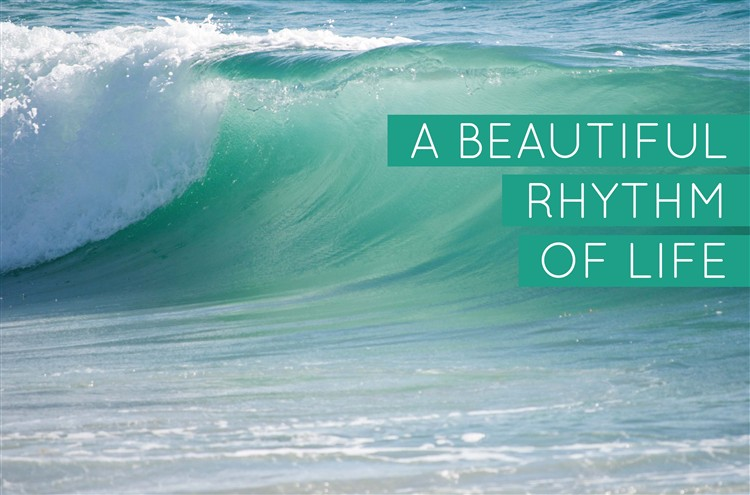 A Beautiful Rhythm of Life